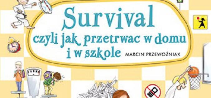 Wiem i potrafię… Survival, czyli jak przetrwać w domu i w szkole