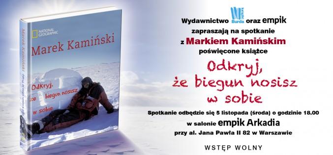 Wydawnictwo Burda Książki zaprasza na nadchodzące spotkania z Markiem Kamińskimi!