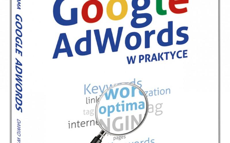 """Nowość Samo Sedno! """"Reklama Google AdWords w praktyce"""""""