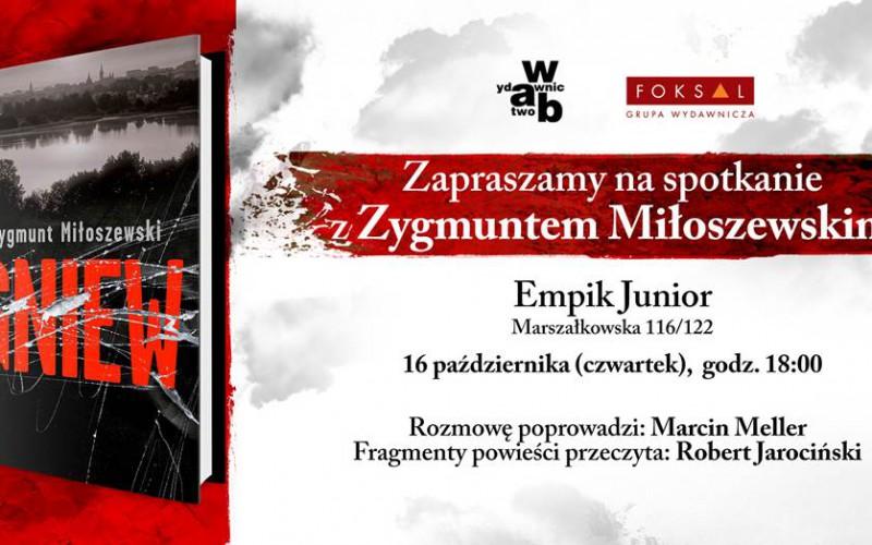 Zapraszamy na spotkanie z Zygmuntem Miłoszewskim