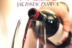 Wino – jak zostać znawcą