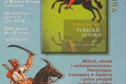 """Spotkanie z autorem powieści """"Tureckie lustro"""" – zaprasza wydawnictwo UJ"""