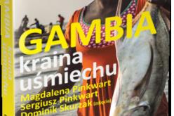"""""""Gambia. Kraina Uśmiechu"""" – przewodnik od podróżników dla wędrowników!"""