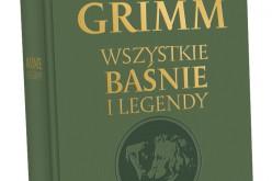 """,,Wszystkie baśnie i legendy"""" braci Grimm w jednym tomie – REA-SJ poleca"""