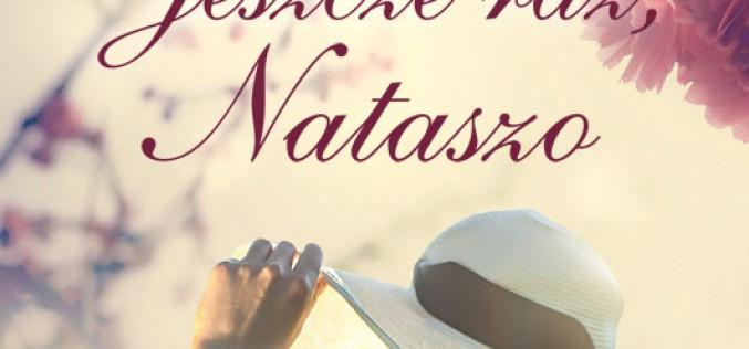 Zapowiedź Wydawnictwa Czwarta Strona – Jeszcze raz, Nataszo