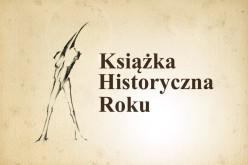 """""""Książka Historyczna Roku"""" – IX edycja konkursu"""