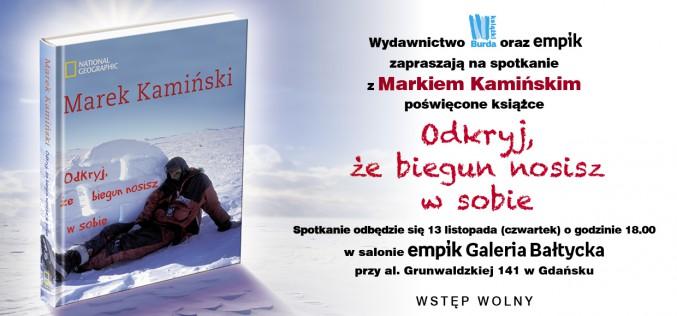 Wydawnictwo Burda Książki serdecznie zaprasza na spotkanie z Markiem Kamińskim