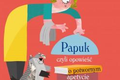 """""""Papuk, czyli opowieść o potwornym apetycie na książki"""""""