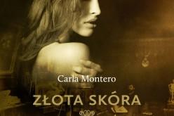 ZŁOTA SKÓRA Carli Montero w wersji audio już w księgarniach!