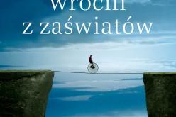 """""""Ci, którzy wrócili z zaświatów"""" – nowa książka Antonio Socciego"""