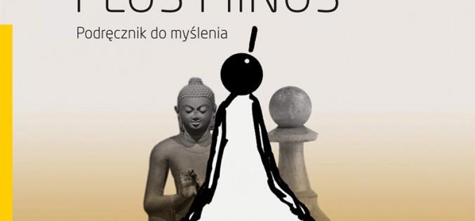 """Zapraszam na spotkanie autorskie, promujące książkę Janusza kapusty  """"Plus Minus. Podręcznik do myślenia"""""""