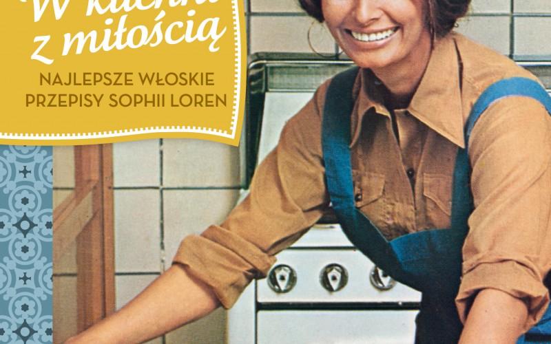 Książka Kucharska Sophii Loren W Kuchni Z Miłością Już W