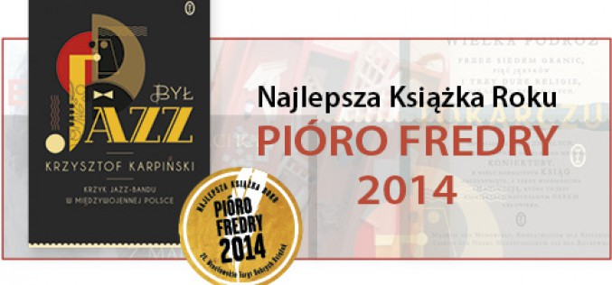 Najlepsza książka roku PIÓRO FREDRY 2014 przyznana Wydawnictwu Literackiemu