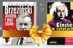 Wydawnictwo Poltext poleca PAKIET Zbigniew Brzeziński. Strateg i mąż stanu + Einstein w cytatach.