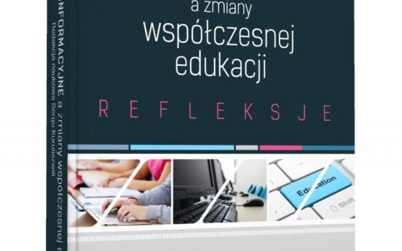 TECHNOLOGIE INFORMACYJNE a zmiany współczesnej edukacji