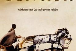 """""""Ben Hur"""" to obok """"Quo vadis"""" i """"Szaty"""" największa powieść religijna naszych czasów"""