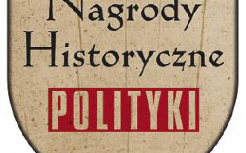 Nagrody Historyczne POLITYKI 2018: nominacje