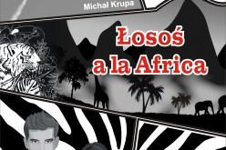 Wydawnictwo Psychoskok zaprasza na afrykańską przygodę autorstwa Michała Krupy