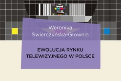 Ewolucja rynku telewizyjnego w Polsce