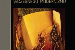 Maski i demony wczesnego modernizmu
