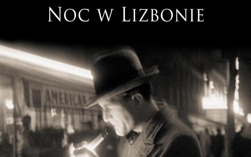 NOC W LIZBONIE E. M. Remarque – kolejne wydanie od 20 stycznia w księgarniach!