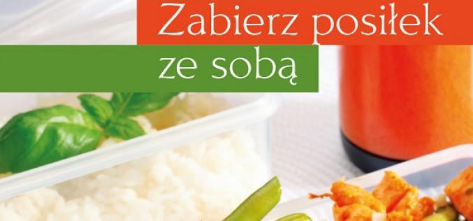 Zdrowe i domowe. Zabierz posiłek ze sobą