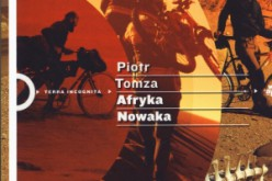 Afryka Nowaka Piotra Tomzy nominowana do nagrody konkursu TRAVELERY