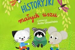 """""""Historyjki dla małych uszu"""" – poleca Wydawnictwo BIS"""