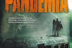 Pandemia – Nowość Wydawnictwa Zysk i S-ka