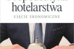 Podstawy hotelarstwa w perspektywie ekonomicznej