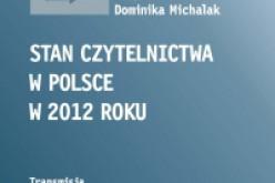 Stan czytelnictwa w Polsce w 2012 r. – pogłębiona analiza
