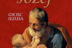 Józef. Ojciec Jezusa – już wkrótce w księgarniach!