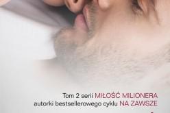 """""""Kiedy jesteś przy mnie"""" – tom 2 serii Miłość Milionera nadal w Top 10 empik.com"""