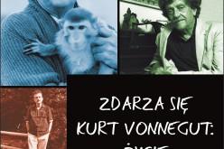 ZDARZA SIĘ. KURT VONNEGUT: ŻYCIE – premiera 1 kwietnia