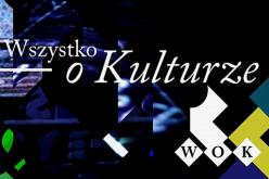 """""""WOK – Wszystko o kulturze"""" w TVP2 – przesunięcie emisji z niedzielnej nocy na piątkowe popołudnie"""