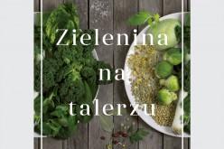 """Nowość Wydawnictwa Druga Strona """"Zielenina na talerzu"""" Magdaleny Cielengi – Wiaterek już dostępna w księgarniach!"""