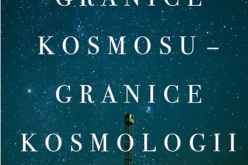Granice kosmosu – granice kosmologii
