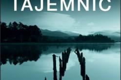JEZIORO TAJEMNIC – Kryminał i doskonała powieść psychologiczna w jednym