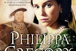 Najnowsza powieść Philippy Gregory już w sprzedaży!