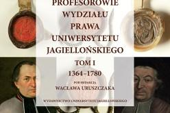 Profesorowie Wydziału Prawa Uniwersytetu Jagiellońskiego