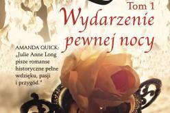 Wydarzenie pewnej nocy – nowa powieść Julie Anne Long w serii AMBERA Romans Historyczny