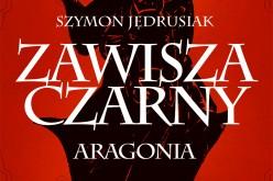 """Powieść """"Zawisza Czarny. Aragonia"""" głosami internautów oraz decyzją jury uzyskała nominację w plebiscycie """"Najlepsza książka na lato"""""""