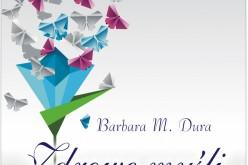 """""""Zdrowe myśli, zdrowe życie"""" z pomocą Barbary Marioli Dury"""