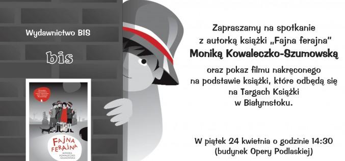 """Spotkanie z Moniką Kowaleczko-Szumowską, autorką książki """"Fajna ferajna"""""""