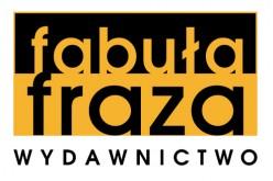 Debiut nowego wydawnictwa Fabuła Fraza