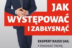 Jak występować i zabłysnąć Maciej Orłoś radzi, jak występować, by porwać publiczność