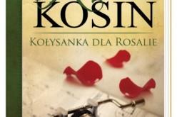 Kołysanka dla Rosalie – Zapowiedź Wydawnictwa Nasza Księgarnia
