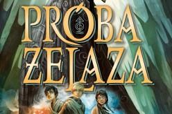 MAGISTERIUM I: PRÓBA ŻELAZA – pierwsza z pięciu powieści autorki bestsellerowych książek dla młodzieży – Cassandry Clare
