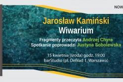 """Premiera """"Wiwarium"""". Jarosław Kamiński w barStudio"""