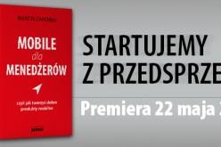 Mobile dla menedżerów – Premiera 22 maja